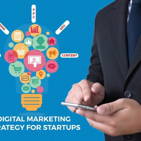 Digital Marketing Strategy For Startups